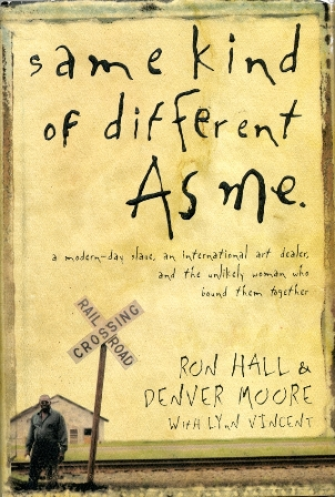 my takeaway from reading same kind of different as me by denver moore lynn vincent and ron hall 2006, ron hall, denver moore, lynn vincent, same kind of different as me, page 13, in those days, flour sacks was kinda purty they might come printed up with flowers on em, or birds.